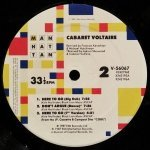 Cabaret Voltaire - Here To Go / Don't Argue
