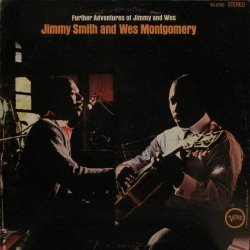 Jimmy Smith / Wes Mo...