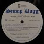 Snoop Dogg - Selections From Paid Tha Cost To Be Da Bo$$