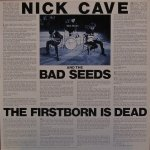 Nick Cave & The Bad Seeds - The Firstborn Is Dead