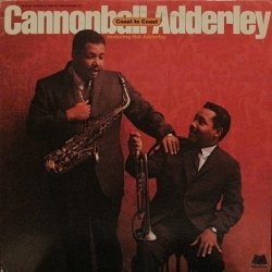 Cannonball Adderley ...