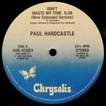 Paul Hardcastle - Don't Waste My Time (New Extended Version)